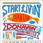 ドノヴァン再来日決定。START LIVIN' JAPAN TOUR 開催!