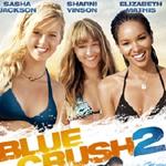 「ブルークラッシュ2」 Blu-ray&DVD 8月3日 リリース