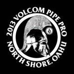 本日からVOLCOM PIPE PRO 2013のウエイティング期間がスタート。