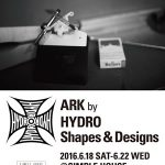 【ART SHOW】ARK by HYDRO Shapes & Designs  6/18から鎌倉のSimple Houseで開催