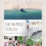 サーフィン、そして音楽をテーマにした特集上映「SURF AND MUSIC FILM 2014」開催