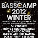 「NIXON presents BASSCAMP 2012 WINTER」開催決定!