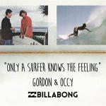BILLABONG創始者ゴードン・マーチャントとオッキーによるトークショーをsurfersで開催