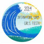 2014 インターナショナル・グアム・ガールズ・フィエスタ、3月28日(金)開催。