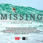 ミック・ファニング最新ムービー「MISSING」はアドベンチャーの真の精神を記録する