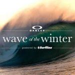オークリー・ウェイブ・オブ・ザ・ウインター powered by Surfline」が今年もスタート