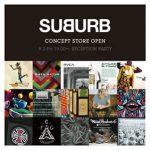 オンラインセレクトショップ「SUBURB」のリアルショップがSHOP IN SHOPで限定オープン!