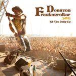 ドノヴァン・フランケンレイター 初のライヴ・アルバム5月21日、日本先行発売