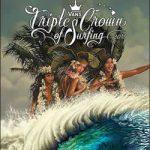 賞金総額 $1,185,000のVANSトリプルクラウン・オブ・サーフィンがいよいよ開幕。