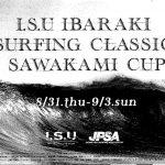 台風の影響により、延期されていたJPSA「第22回I.S.U茨城サーフィンクラシックさわかみ杯」明日開幕。