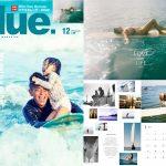 2019年11月9日発売 Blue. 80 号は「父ちゃん、海へ行こうよ! My dad is a surfer!」カレンダー特別付録