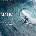 ローラ・エネバーがビッグウェイブに挑むドキュメンタリー映画「UNDONE」のデジタル配信がスタート。