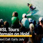 WSLは、新型コロナウイルス感染拡大を受けた、全イベントの延期及びキャンセルの継続を発表。ネクスト・コールは7月上旬